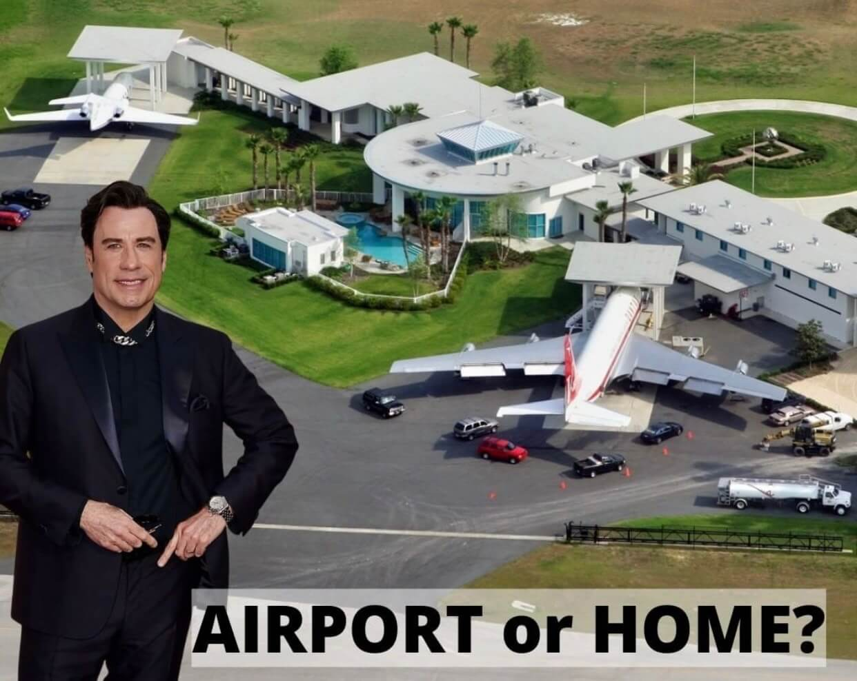 "John Travolta's one of a kind ""airport house"""